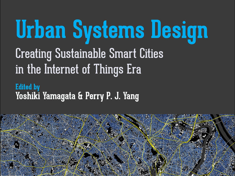 "Front cover of Perry Yang's new book, ""Urban Systems Design."""